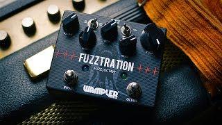 Wampler: FUZZTRATION FUZZ | OCTAVE. Comprehensive demo.