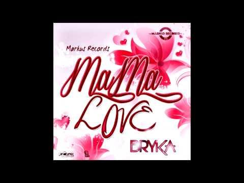 Bryka - Mama Love