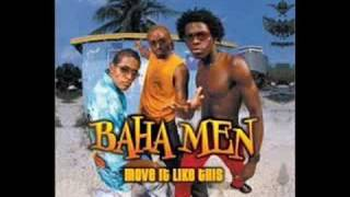 Baha Men - Move it like this