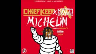 Chief Keef (Feat.Matti Baybee) - Michelin [Prod.by ISM Beats]