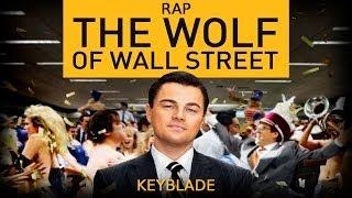 EL LOBO DE WALL STREET RAP - Aullidos en Billetes | Keyblade