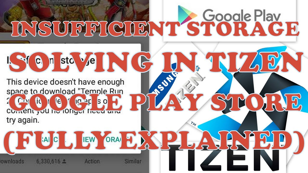 HOW TO REMOVE INSUFFICIENT STORAGE ERROR IN TIZEN GOOGLE PLAY STORE SAMSUNG  Z1, Z2, Z3, Z4