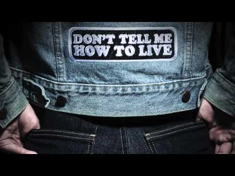 Monster Truck - Don't Tell Me How To Live (Official Audio)
