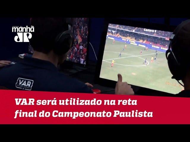VAR será utilizado na reta final do Campeonato Paulista
