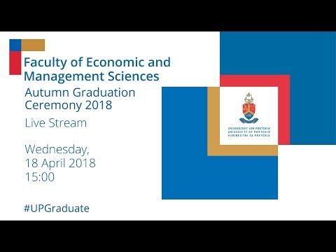 Faculty of Economic and Management Sciences Autumn Graduation Ceremony 15h00 18 April 2018