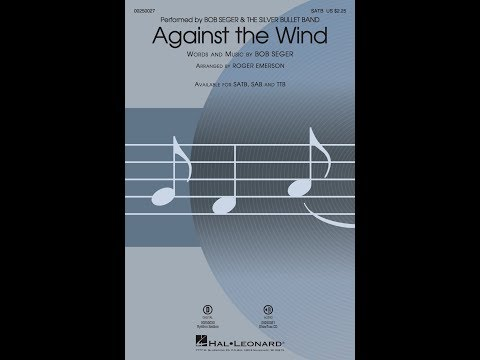 Against the Wind (SATB) - Arranged by Roger Emerson
