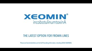 Xeomin (incobotulinumtoxinA), made by Merz Pharmaceuticals