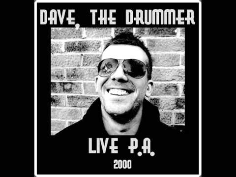 Dave the Drummer - Live P.A.