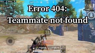 Error 404 teammate not found | Random Squad | PUBG Mobile