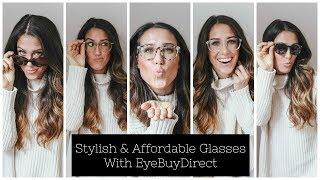 Stylish & Affordable Glasses With EyeBuyDirect