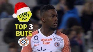 Top 3 buts Montpellier Hérault SC   mi-saison 2017-18   Ligue 1 Conforama