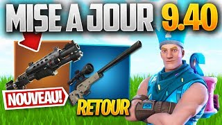 UPDATE 9.40: NEW POMPE ABUSÉE, RETOUR - Other on FORTNITE! (Patch Note 9.40)