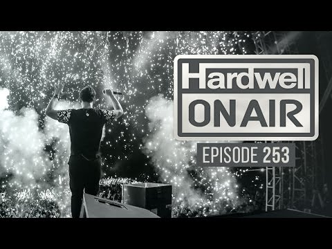 Hardwell On Air 253 (Inc. FTampa Guestmix)
