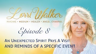 An Unexpected Spirit Pays A Visit with Orange County Psychic Medium Lorri Walker