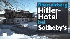 Obersalzberg: Ex-Nazihotel steht zum Verkauf | Abendschau | BR24