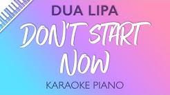 Dua Lipa - Don't Start Now (Karaoke Piano) Shortened