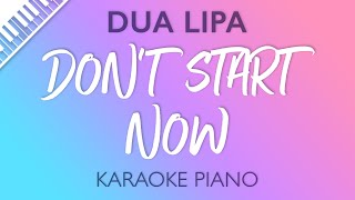 Dua Lipa - Don't Start Now (Karaoke Piano) Shortened