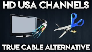 HD USA IPTV - A TRUE CABLE ALTERNATIVE TO CUT THE CORD FOR GOOD