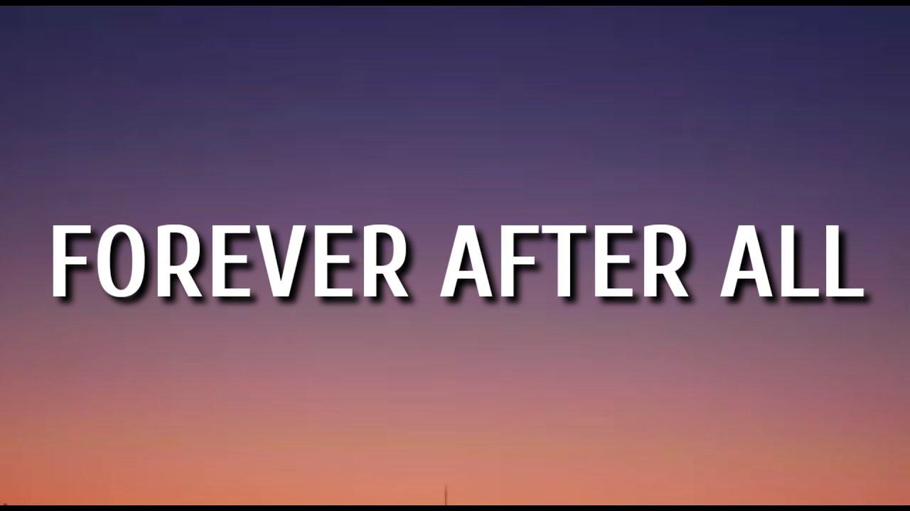 Download Luke Combs - Forever After All (Lyrics)