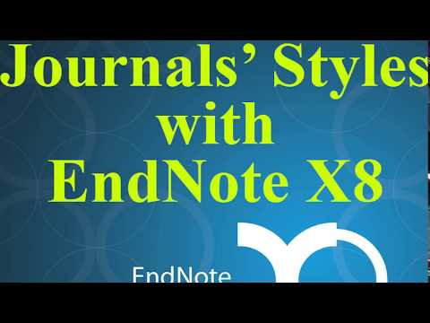 004 Output Styles of Journals in EndNote X8 for article publication