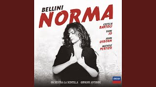 "Bellini: Norma - Critical Edition by Maurizio Biondi and Riccardo Minasi / Act 1 Scene 1 - ""Ah!..."