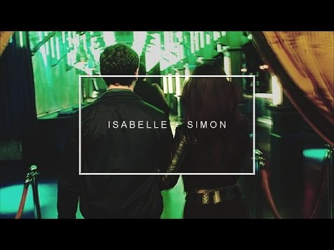 Simon & Isabelle || One Last Time