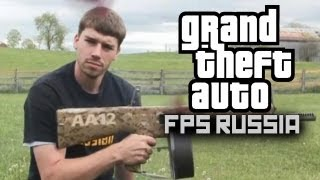 Grand Theft Auto - FPSRussia