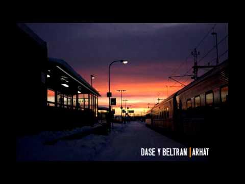 Dase y Beltran - Arhat (Prod. Noiseekers)