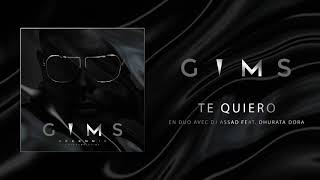 GIMS - TE QUIERO avec DJ Assad feat. Dhurata Dora (Audio Officiel) 🕶