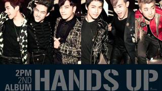 [Audio] 2PM -HANDS UP- (DOWNLOAD RINGTONE) [HQ]
