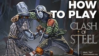 Clash of Steel - How To Play