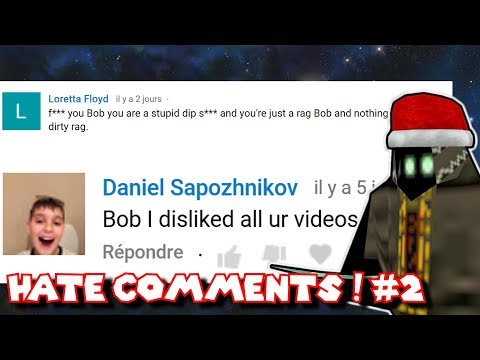 BOB READS HATE COMMENTS PART 2 (ROASTED A LOT)