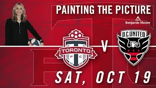Painting the Picture pres. by Benjamin Moore | Toronto FC vs. D.C. United