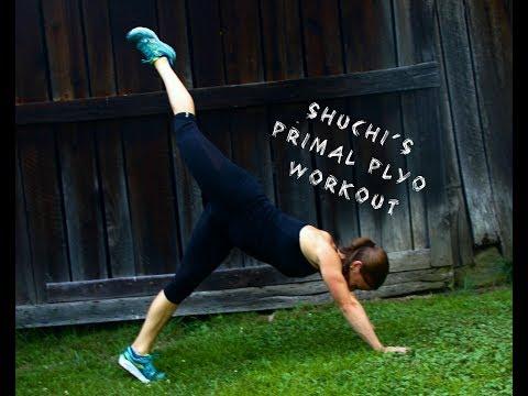 Shuchi's Primal Plyo