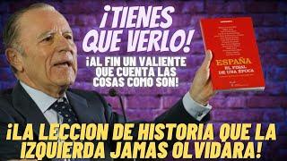 💥¡SIN TAPUJOS!💥La APABULLANTE LECCIÓN de HISTORIA de este exministro que DESQUICIA a PSOE y PODEMOS