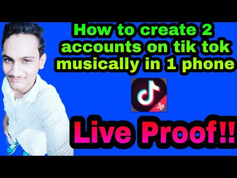 How to create two tik tok musically accounts in one mobile phone