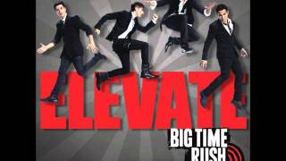 12 - Elevate - Big Time Rush + Link Download