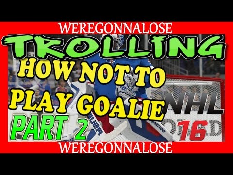 NHL 16 Online Team Play Reactions – How Not To Play Goalie Part 2 on PS4