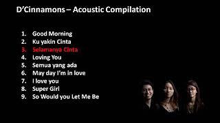 Download lagu D Cinnamons Acoustic Compilation