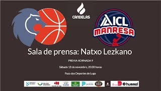 Video Natxo Lezkano RP previa Cafés Candelas Breogán - ILC Manresa 2017/18