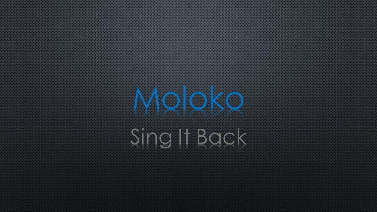 Download Moloko Sing It Back Lyrics