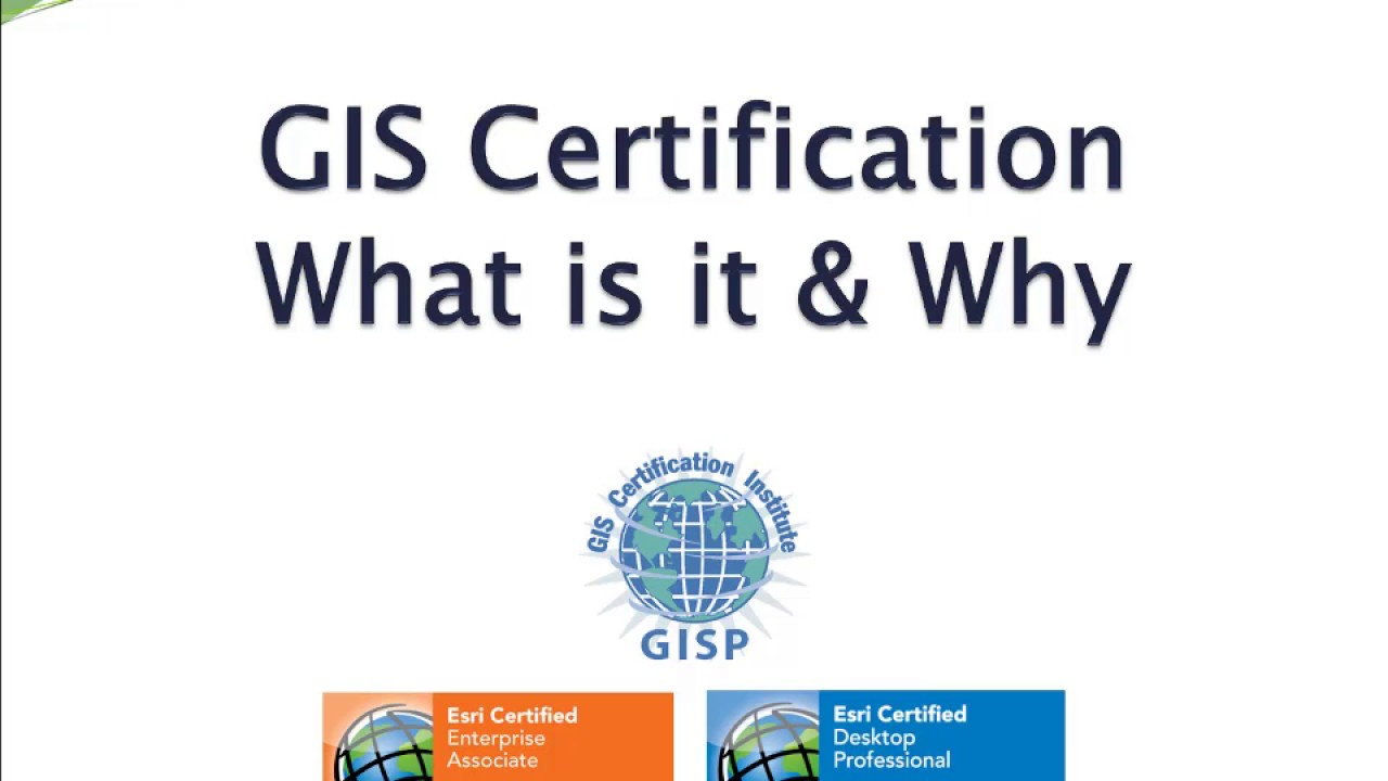 Gis Certification What Is It And Why Youtube