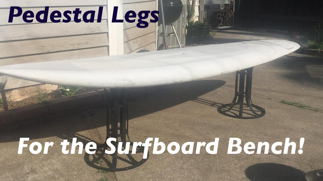 pedestal leg upgrade for the surfboard bench youtube