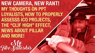 """Car Rant! PPT Loyalists, Properly Assessing Crypto Projects, The """"Clif High"""" Effect, Me & PLR + More"""