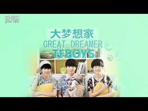 [Vietsub Audio] TFBoys - Great Dreamer (大梦想家)