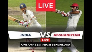 India VS Afghanistan 1st Test match live streaming Afghanistan tour of India, 2018