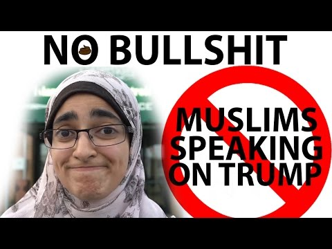 Muslims Speaking Out About Trump is Bullshit
