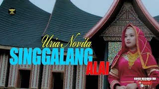 Dendang Rancak Bana • Uria Novita • Singgalang Alai (Official Music Video)