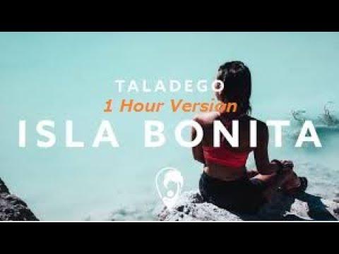 Taladego - Isla Bonita (1Hour version)