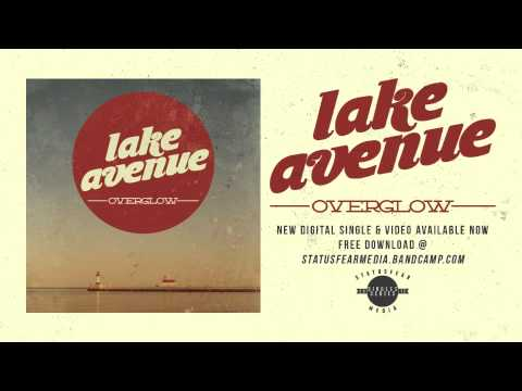 "Lake Avenue ""Overglow"" Single"